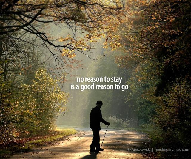 Reason to go – Meme Quotes