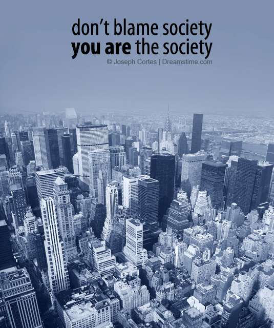you are the society