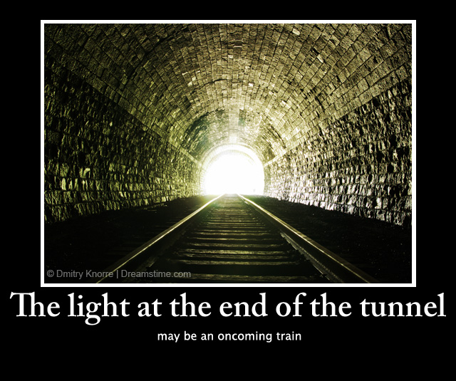 End of the tunnel may be an oncoming train download light at the end